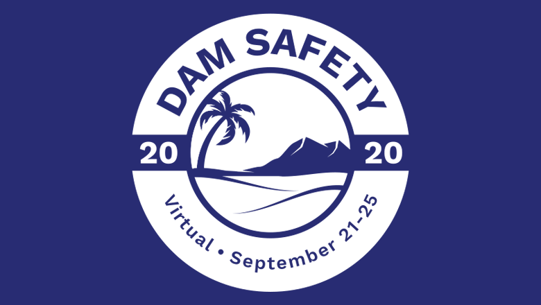 Dam Safety 2020 Goes Virtual