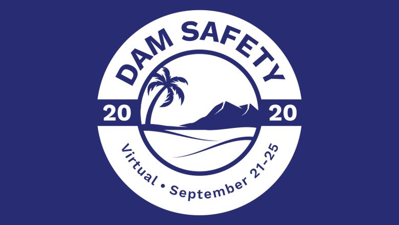 Dam Safety 2020 Goes Virtual